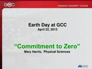 Earth Day at GCC     April 22, 2013