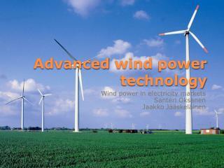 Advanced  wind power technology