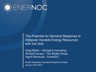 The Potential for Demand Response to Integrate Variable Energy Resources with the Grid