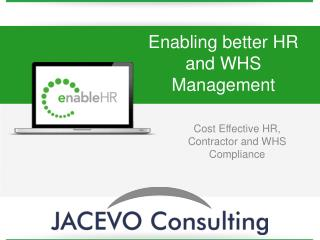Enabling better HR and WHS Management