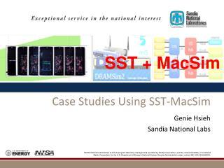 Case Studies Using SST- MacSim