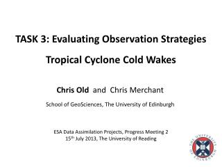 TASK 3: Evaluating Observation Strategies Tropical Cyclone Cold Wakes