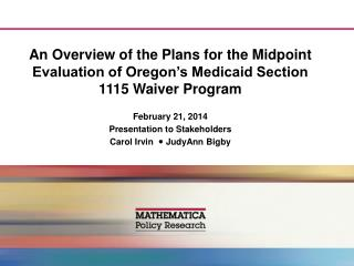 An Overview of the Plans for the Midpoint Evaluation of Oregon's Medicaid Section 1115 Waiver Program