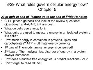 8/29 What rules govern cellular energy flow? Chapter 5