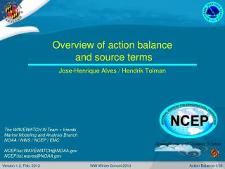 Overview of action balance  and source terms