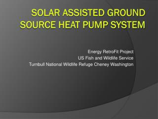 Solar Assisted Ground Source Heat Pump System