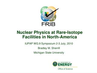 Nuclear Physics at Rare-Isotope Facilities in North-America