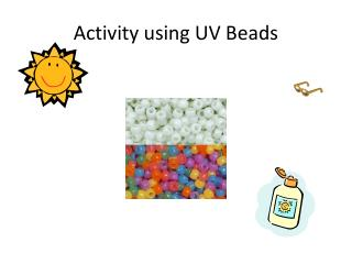 Activity using UV Beads