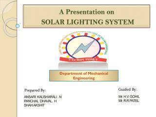 A Presentation on  SOLAR LIGHTING SYSTEM