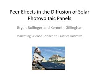 Peer Effects in the Diffusion of Solar Photovoltaic Panels