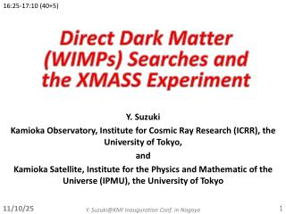 Direct  D ark Matter (WIMPs)  S earches and the XMASS Experiment