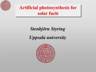 Artificial  photosynthesis for solar fuels