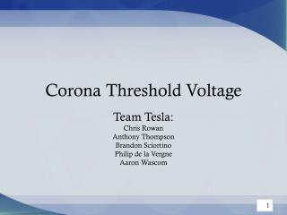 Corona Threshold Voltage