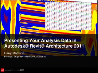 Presenting Your Analysis Data in Autodesk® Revit® Architecture 2011