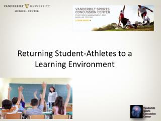 Returning Student-Athletes to a Learning Environment