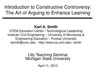 Introduction to Constructive Controversy: The Art of Arguing to Enhance Learning