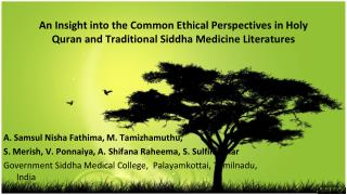 An Insight into the Common Ethical Perspectives in Holy Quran and Traditional Siddha Medicine Literatures