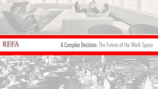 A Complex Decision:  The Future of the Work Space