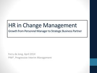 HR in Change Management Growth from Personnel Manager  to Strategic Business Partner