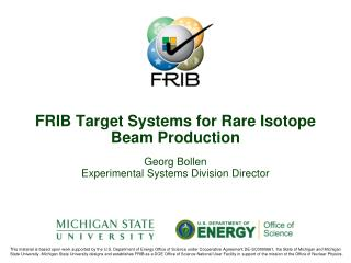 FRIB Target Systems for Rare Isotope  Beam  Production