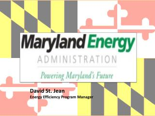 David St. Jean Energy Efficiency Program Manager