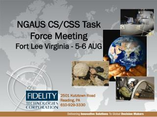 NGAUS CS/CSS Task Force Meeting Fort Lee Virginia - 5-6 AUG