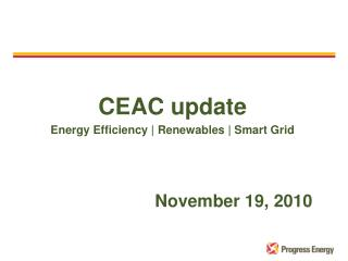 CEAC update Energy Efficiency |  Renewables  | Smart Grid