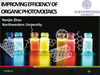 IMPROVING EFFICIENCY OF ORGANIC PHOTOVOLTAICS