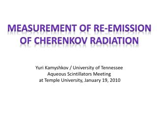 Measurement of Re-emission of Cherenkov Radiation