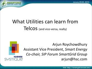 What  Utilitie s can learn from  Telcos (and vice-versa, really)