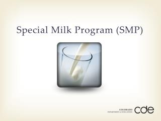 Special  Milk  Program (SMP)