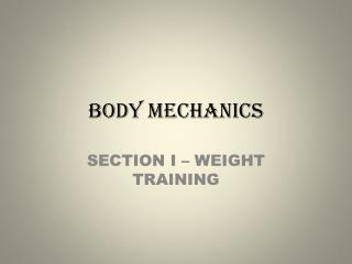 BODY MECHANICS