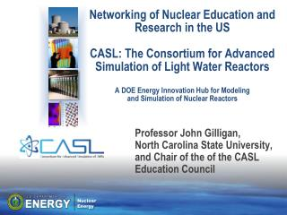Professor John Gilligan,  North Carolina State University, and Chair of the of the CASL Education Council