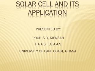 solar cell AND ITS  aPPLICATION