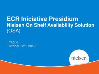 ECR  Iniciative  Presidium Nielsen On Shelf Availability Solution (OSA)