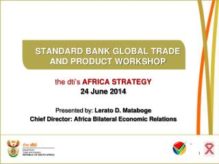 STANDARD BANK GLOBAL TRADE AND PRODUCT WORKSHOP