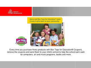 Give Back to Your  Community with  Box Tops for Education