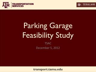 Parking  Garage Feasibility  Study