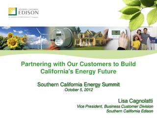 Partnering with Our Customers to Build California's Energy Future