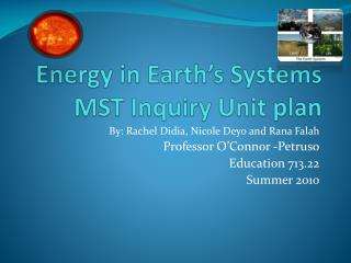 Energy in Earth's Systems MST Inquiry Unit plan