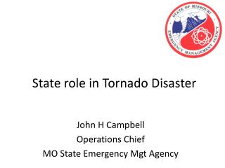State role in Tornado Disaster