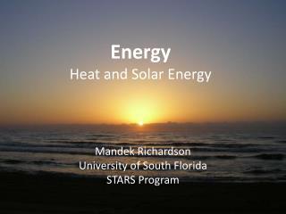Energy  Heat and Solar Energy