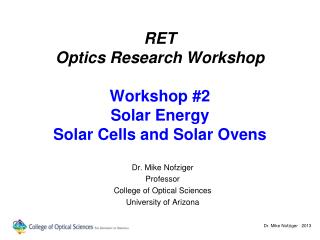 RET Optics Research Workshop Workshop #2 Solar Energy Solar Cells and Solar Ovens