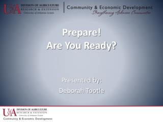 Prepare! Are You Ready?
