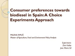 Consumer preferences towards biodiesel in Spain: A Choice Experiments Approach