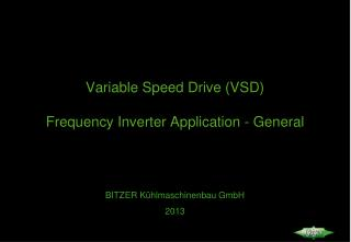 Variable Speed Drive (VSD) Frequency Inverter Application - General