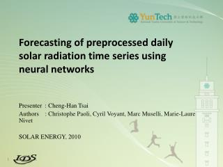 Forecasting of preprocessed daily solar radiation time  series using  neural networks