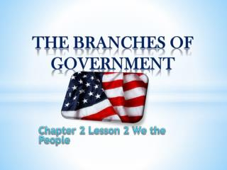 Chapter 2 Lesson 2 We the People