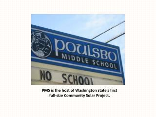 PMS is the host of  Washington state's first full-size Community Solar Project.