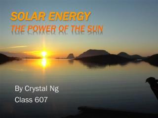 Solar Energy The Power Of The Sun